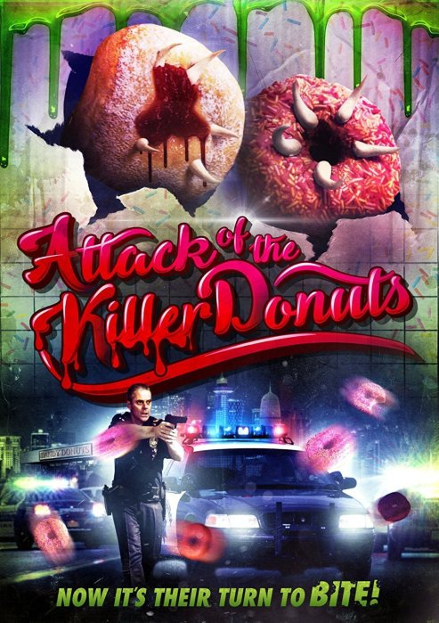 ATTACK OF THE KILLER DONUTS _ Screenbound Pictures _ OCT 2